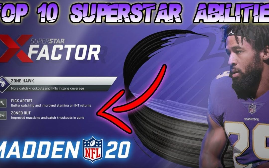 THE TOP 10 SUPERSTAR ABILITIES IN MADDEN 20